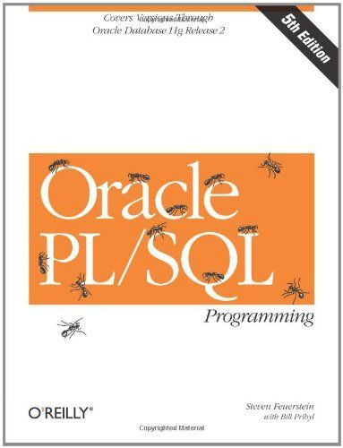 Oracle PL/SQL Programming: Covers Versions Through Oracle Database 11g Release 2 (Animal Guide):Amazon:Books