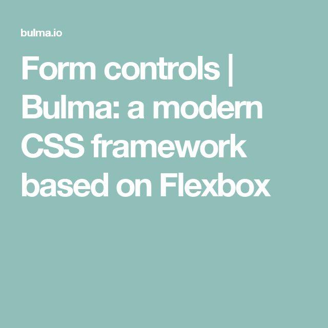 Form controls   Bulma: a modern CSS framework based on Flexbox