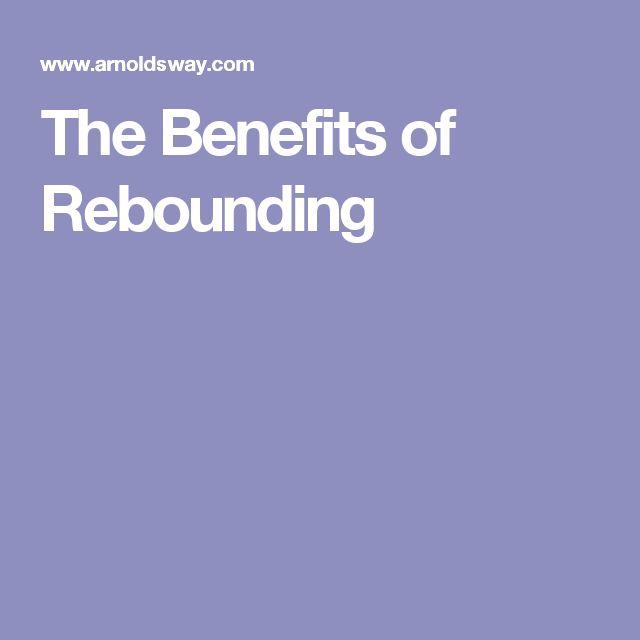 The Benefits of Rebounding
