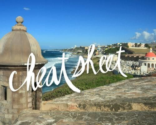 Cheat Sheet: San Juan  where to stay, what to eat, and what to do in San Juan, Puerto Rico.