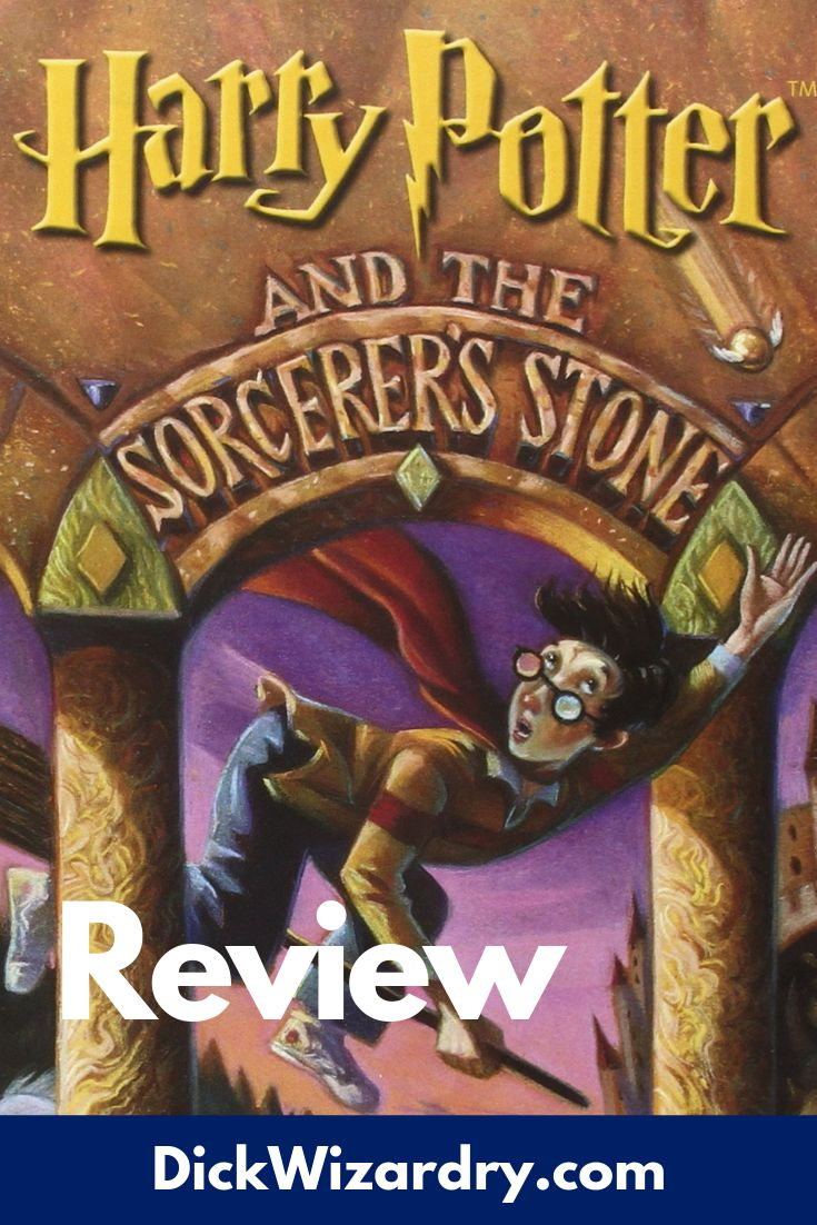 Harry Potter And The Sorcerer S Stone Book Review Dickwizardry Harry Potter Books Series The Sorcerer S Stone Harry Potter Books