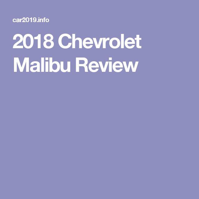 2018 Chevrolet Malibu Review