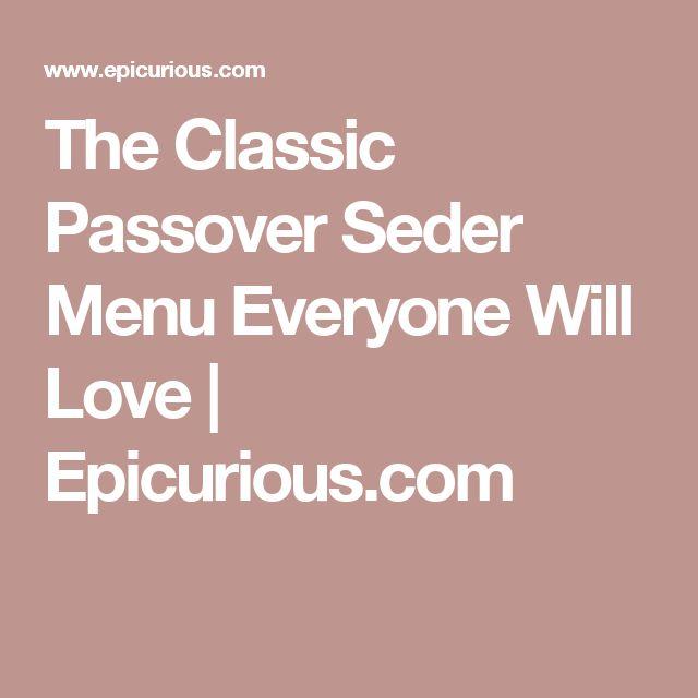 The Classic Passover Seder Menu Everyone Will Love | Epicurious.com