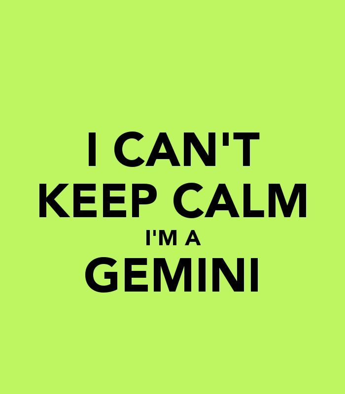 images of Gemini quotes | CAN'T KEEP CALM I'M A GEMINI - KEEP CALM ...