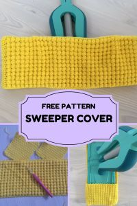 How to crochet a sweeper cover -