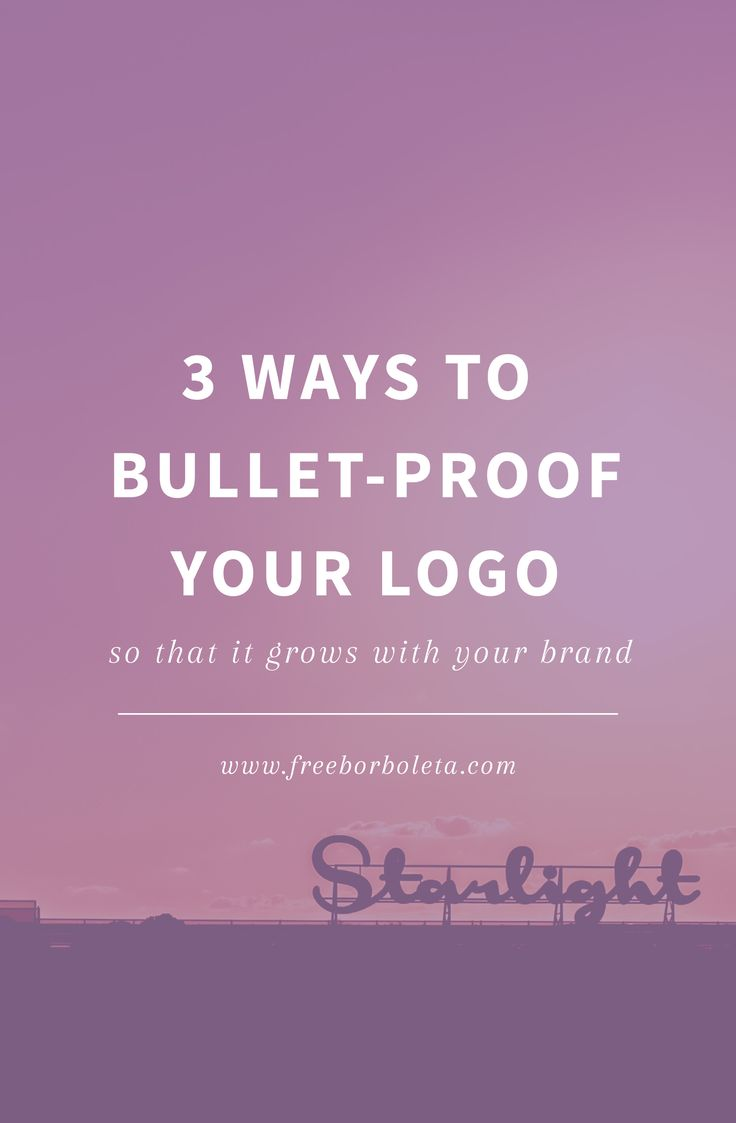 3 Ways to bullet-proof your logo - branding for bloggers + creatives