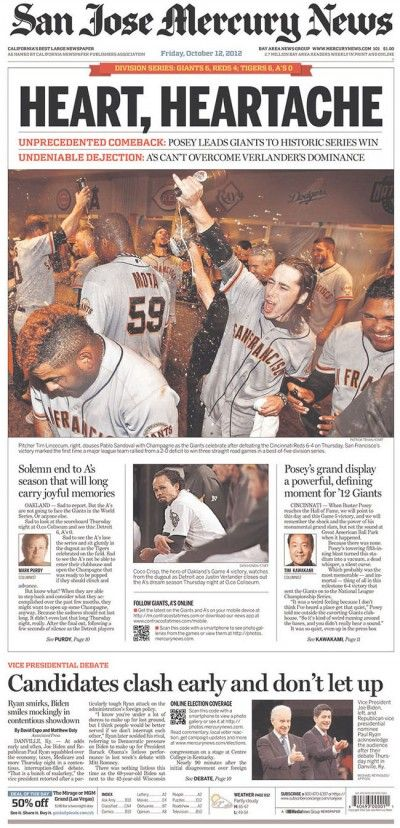 10/12/12. San Jose Mercury News - HEART, HEARTACHE. Buster Posey's Grand Slam off Mat Latos defeats the Cincinnati Reds and propels the Giants into the NLCS against the St. Louis Cardinals.