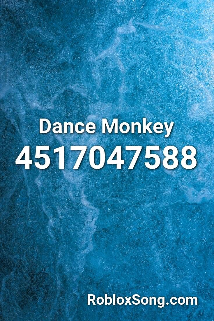 Dance Monkey Roblox Id Roblox Music Codes In 2020 Roblox