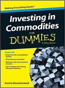 Investing In Commodities For Dummies Pdf Download e-Book