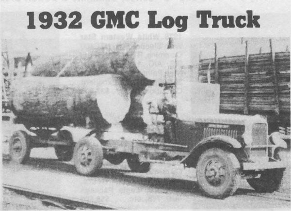 Old Time Logging | This photo of a 1932 GMC truck and Lindsey Log Trailer was sent to us ...