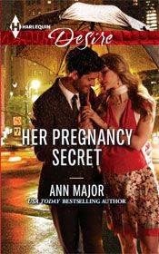 HER PREGNANCY SECRET by ANN MAJOR: Michael North knew Bree Oliver was a gold digger after his brother's fortune, so he seduced her in a night of lovemaking and swore he'd let her go. Then a tragic accident changed everything. Now he must honor a deathbed promise to his brother—to protect the one woman Michael can never trust. Torn between desire and distrust, Michael's walking a treacherous line, unaware of the shocking secret she's carrying…. #AnnMajor #AnnMajorClassics #romance #passion