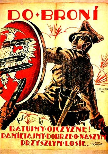 "Polish recruitment poster, 1920 . ""To Arms! Save the Fatherland! Remember well our future fate."""