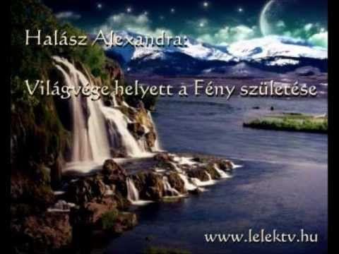 Halász Alexandra: Világvége helyett a Fény születése
