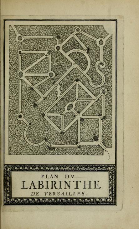 Labyrinte de Versailles (1677)   Author: Benserade, Isaac de, 1613-1691; Perrault, Charles, 1628-1703; Le Clerc, Sébastien, 1637-1714 Subject: Aesop's fables; Gardens; Fountains; Labyrinths; Maze gardens Publisher: A Paris : De l'Imprimerie royale