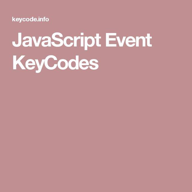 JavaScript Event KeyCodes