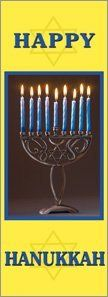 30 x 60 in. Seasonal Banner Hanukkah Menorah . $86.10. This 30 x 60-inch Hanukkah Menorah Banner is Full color digital printed on 18 oz Vinyl - This is a - On Demand Banner - Meaning non-inventory banners, a minimum quantity may be required. Banners are made on a single sheet of 18 oz. white Vinyl fabric then printed on both sides. Art is applied by full color digital printing with an ink specifically manufactured for long term outdoor use. Banners are seamed on all sides a...