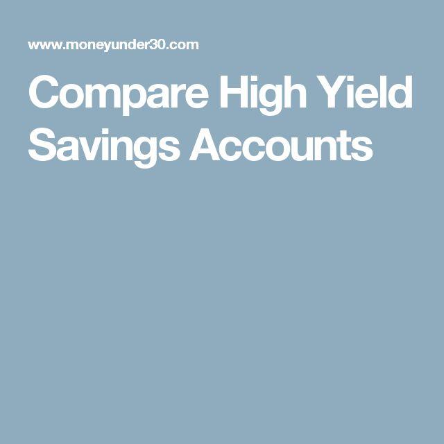Compare High Yield Savings Accounts