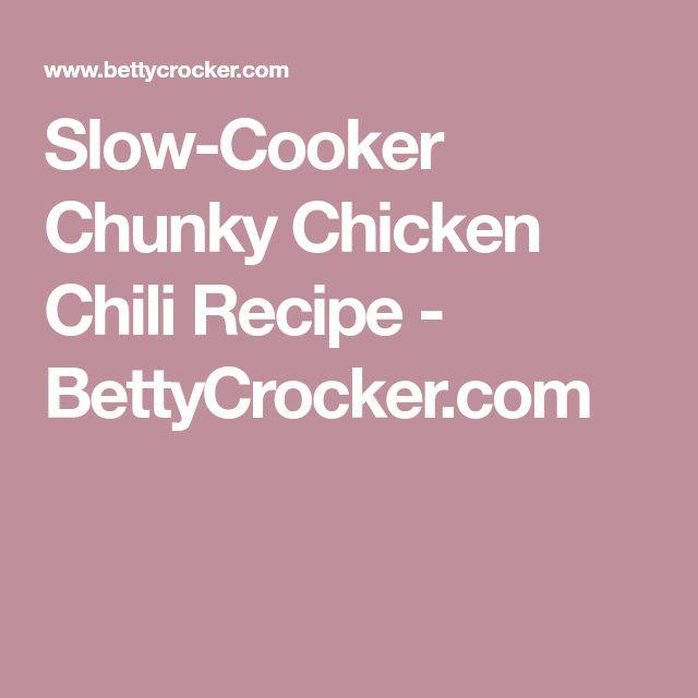 Slow-Cooker Chunky Chicken Chili Recipe - BettyCrocker.com