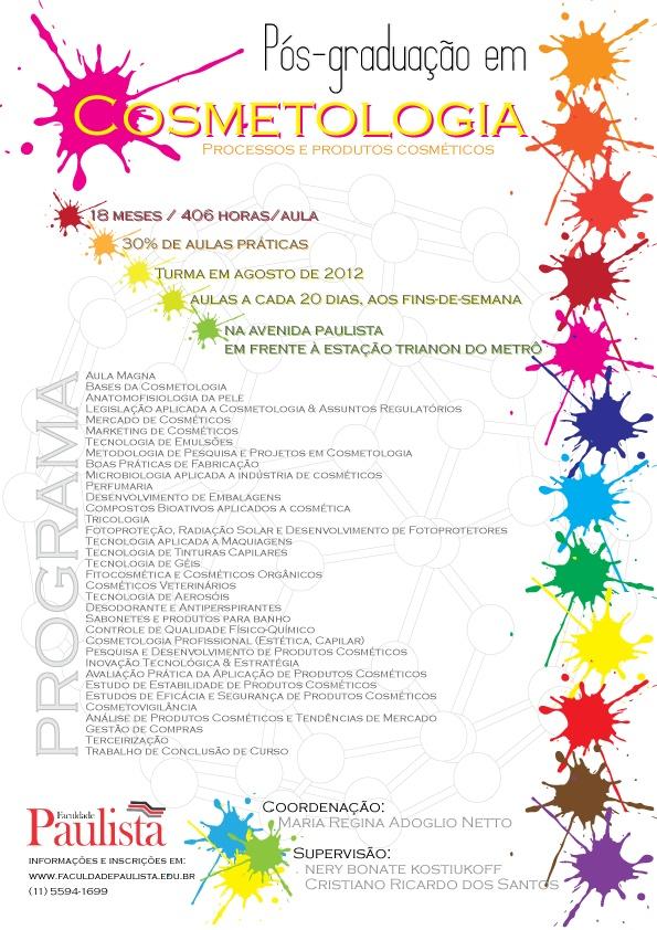Pós-graduação em Cosmetologia da Faculdade Paulista com supervisão da GSC Expertise.