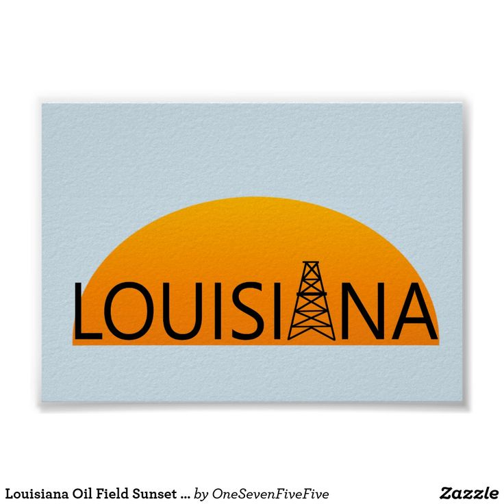 Louisiana Oil Field Sunset Poster Art The oil field is an important part of Louisiana's economy. Support the oil field workers among your friends and family with this Louisiana poster. Louisiana poster would fit perfectly in the home or office of welders, roughnecks, drillers, derrickhands, engineers, pipeliners, landmen, and many others in Louisiana that depend on Louisiana's oil industry for their livelyhood. Background of poster can easily be customized for a more personal gift.
