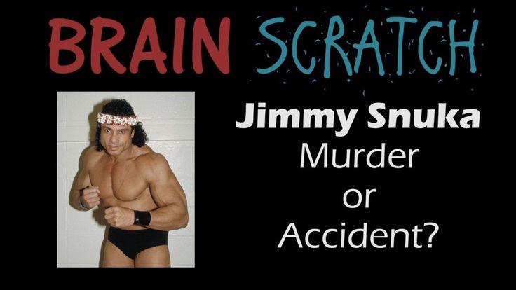 BrainScratch: Jimmy Snuka - Murder or Accident of Nancy Argentino?