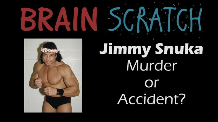 BrainScratch: Jimmy Snuka - Murder or Accident of Nancy Argentino?