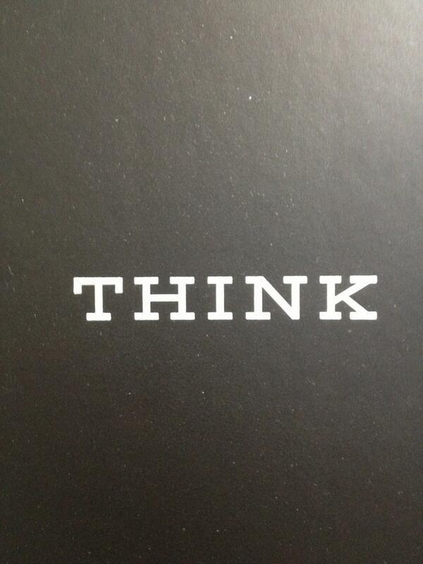THINK IBM via @JAStokesNJ