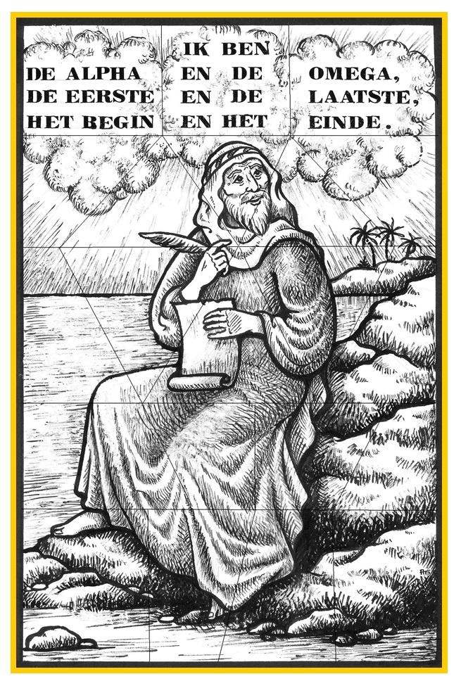 Johannes op Patmos, met tekst: ik ben de alpha en de Omega.... www.bijbelidee.nl