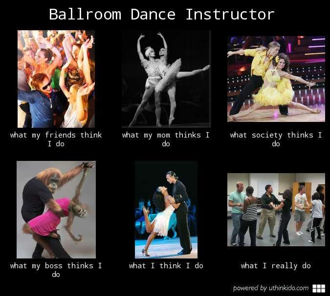 Ballroom Dance Instructor meme. too funy @Rachel Jones @Jorge Morales