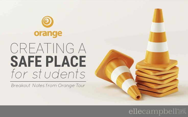 ORANGE TOUR | Creating a Safe Place for Students