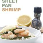 Easy low carb dinner idea. Sheet Pan Lemon Pepper Shrimp and Asparagus.