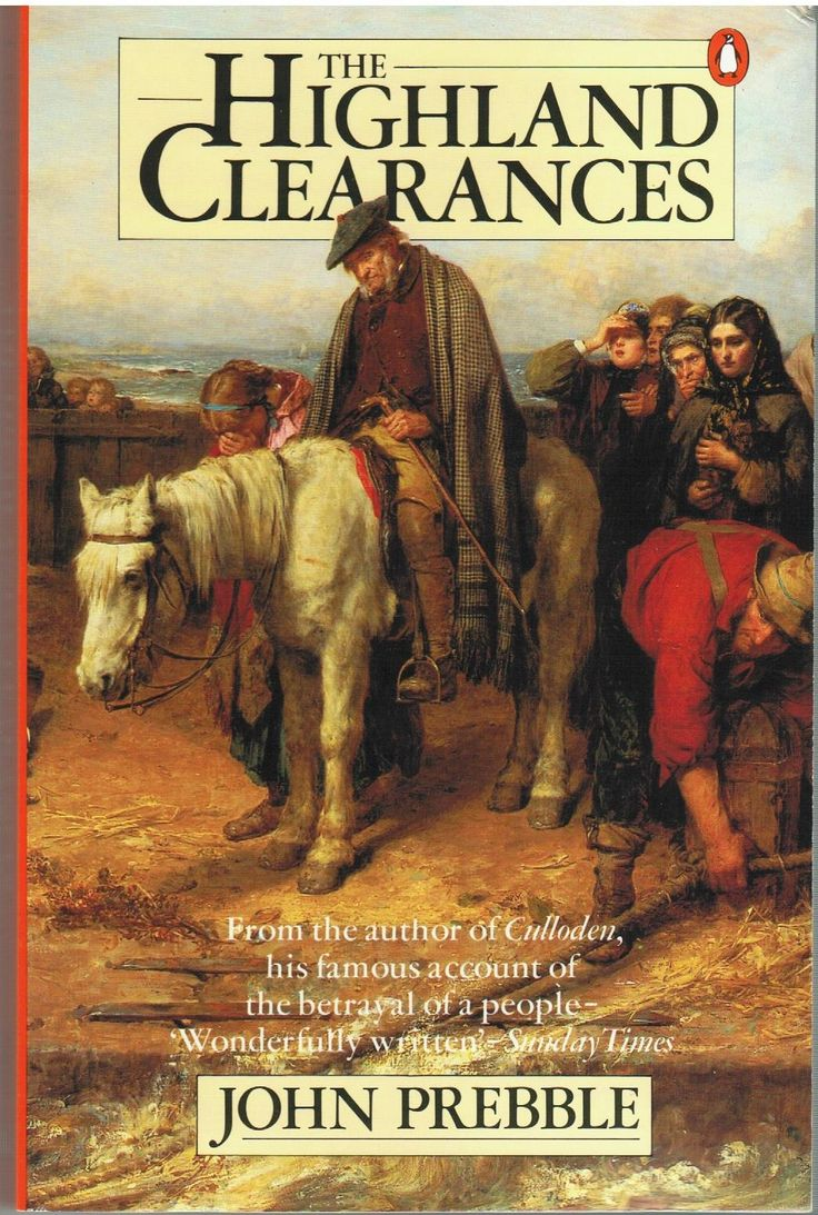 scottish highland clearances The clearances have become a defining piece of history not only for the highlands but also for scotland as a whole they add a bit of colour, of lurid red or heathery.