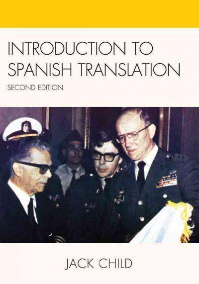 Introduction to Spanish translation / Jack Child.
