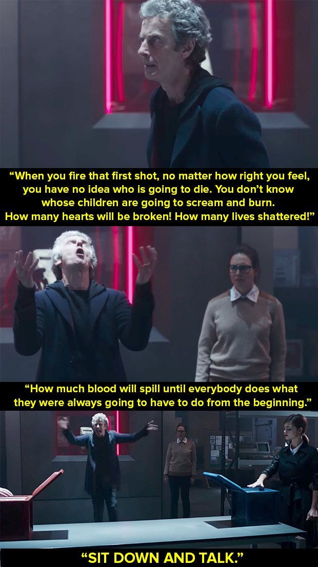 When the Twelfth Doctor gave this passionate speech against war during <i>The Zygon Invasion</i>.