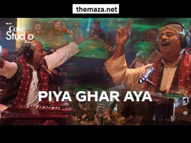 Coke Studio 11 Epi 3 Piya Ghar Aaya Mp3 Download Fareed Ayaz