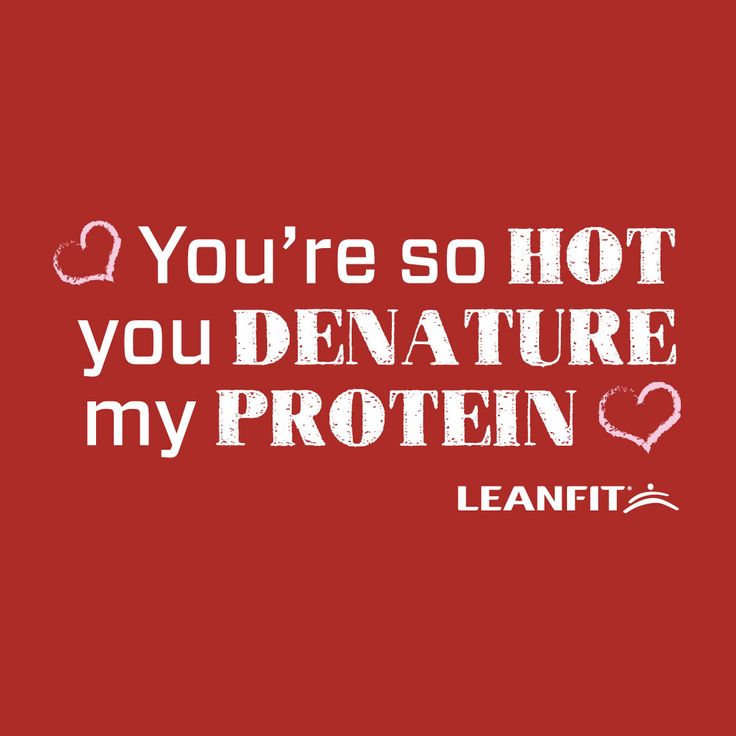 You're so Hot, you Denature my Protein. ------ Check out more Valentines Cards for the Fitness enthusiasts in your life.