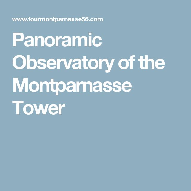 Panoramic Observatory of the Montparnasse Tower