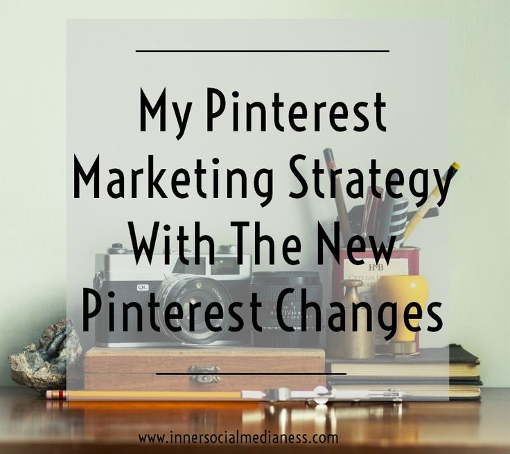 My Pinterest Marketing Strategy with the New Pinterest Changes - Check out the…