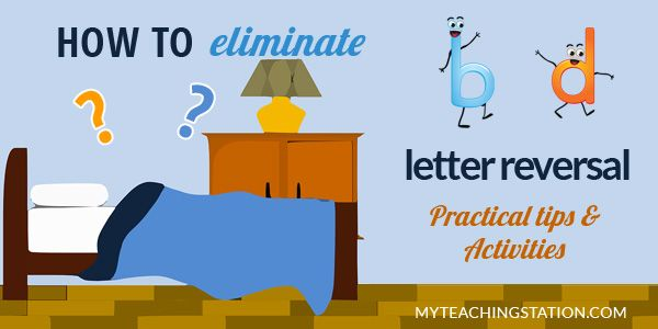 How to solve letters b-d reversal problems with simple tips and activities.