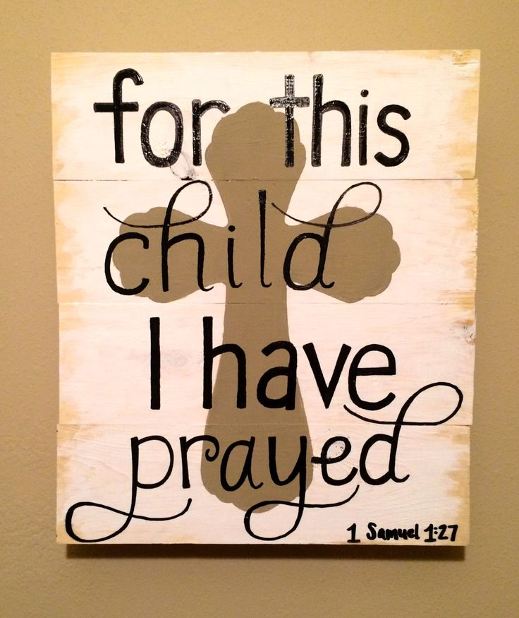 Baby Nursery Hand Painted Distressed Wooden Sign For This Child I Have Prayed 1 Samuel 1:27 #BayouBurlapandBling