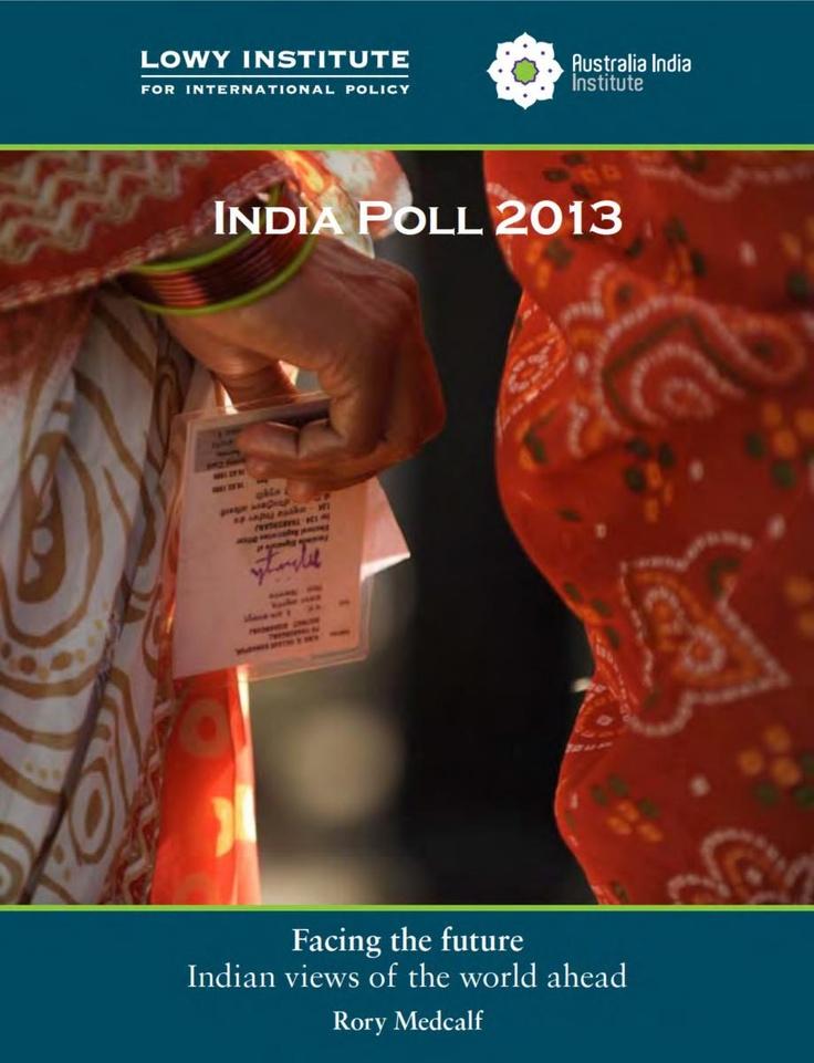 India Poll 2013   Australia India Institute