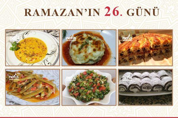İftar Menüsü – 2017 Ramazana Özel Günlük Menüler – Nefis Yemek Tarifleri