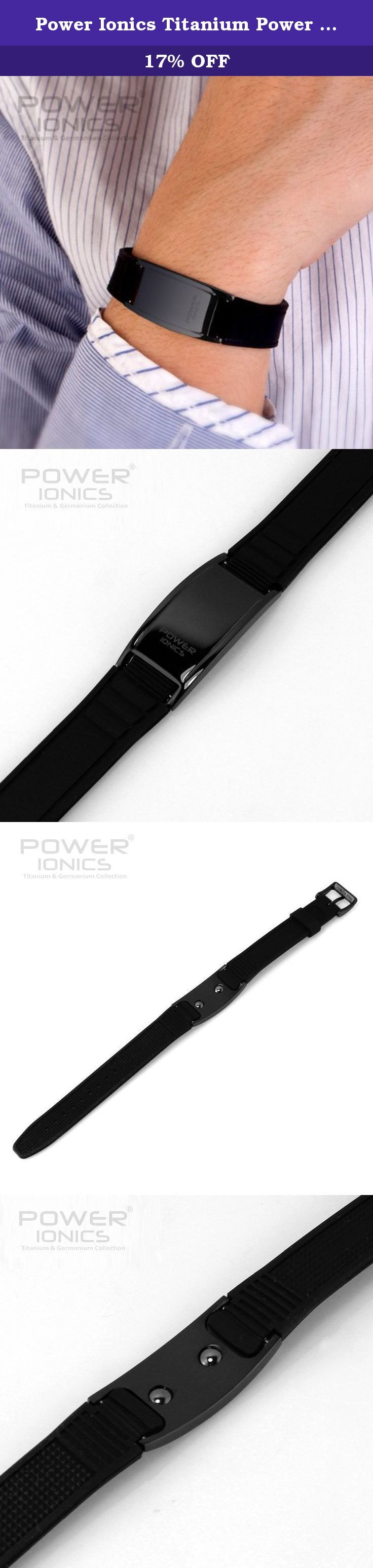 Power Ionics Titanium Power 2000 Ionics Bracelet Band Balance Black/Black Plate. Who should wear This product: * If you have to use a computer or a cell phone for a long period of time * If you have to keep focused on your work for a long period of time * If your job requires you to stand or do laborious work for a long time * If you are a person who always has cold hands and cold feet * If you have problems such as tense nerves, poor blood circulation, or stiffness and shoulder and neck...