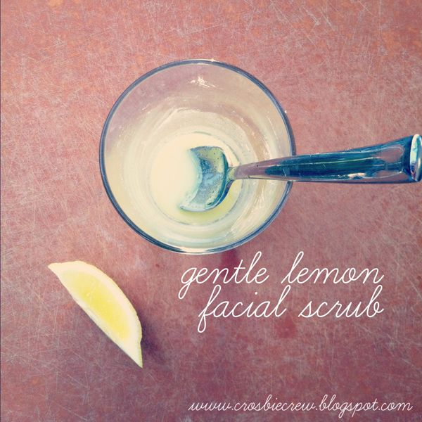 gentle lemon facial scrub.  Lemon juice and baking soda