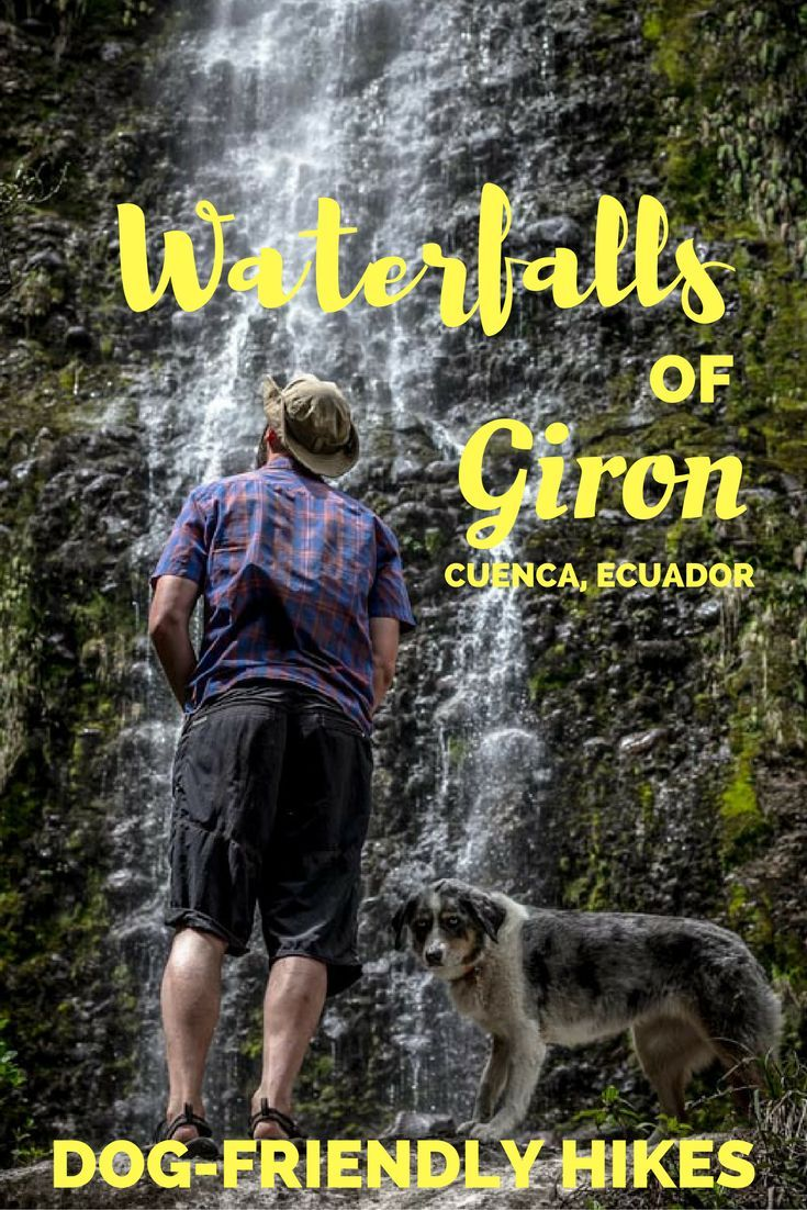 Waterfalls of Girón - A dog-friendly hike near Cuenca, Ecuador that we enjoyed with Arutam Ecotours: