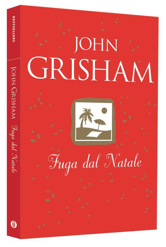 """Fuga dal Natale"" di John Grisham"