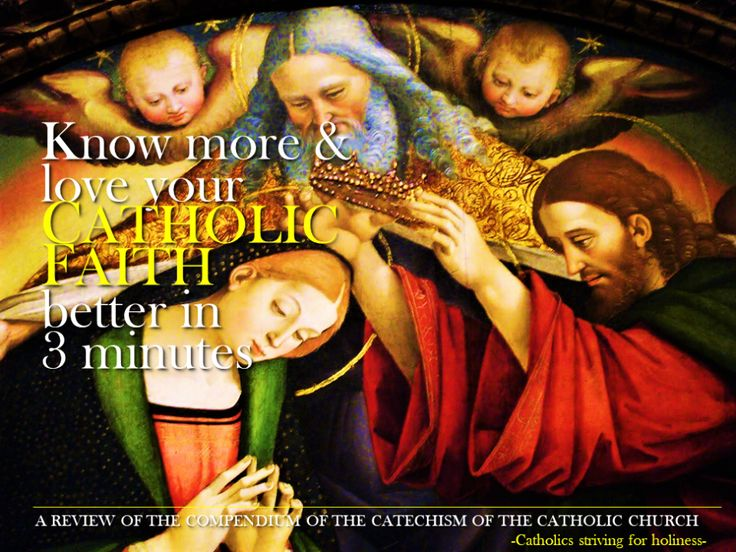"""KNOW MORE AND LOVE YOUR CATHOLIC FAITH BETTER IN 3 MINUTES: A review of the Compendium of the Catechism of the Catholic Church nn. 1-10. Part 1: The Profession of Faith Section One: """"I believe"""" – """"…"""