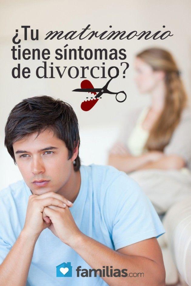 ¿Tu matrimonio tiene síntomas de divorcio?