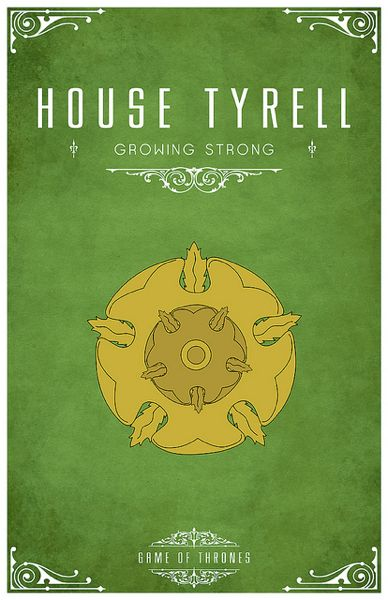 """House Tyrell """"Growing Strong""""  Collection of GAME OF THRONES House Poster Art- GeekTyrant"""