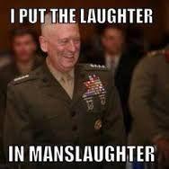 Image result for badass memes general mattis